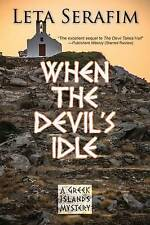 NEW When the Devil's Idle (Greek Islands Mystery) by Leta Serafim
