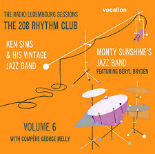 Monty Sunshine, Ken Sims The Radio Luxembourg Sessions The 208 Rhythm Club Vol 6