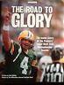 THE ROAD TO GLORY THE INSIDE STORY OF THE (GREEN BAY) PACKERS' SUPER BOWL XXXI!