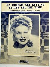 MARION HUTTON Sheet Music MY DREAMS ARE GETTING BETTER 40s Traditional POP Vocal
