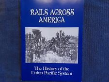 F Rails Across America - The History of the Union Pacific System