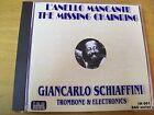 GIANCARLO SCHIAFFINI L'ANELLO MANCANTE THE MISSING CHINRING CD RARO