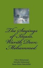 NEW The Sayings of Imam Warith Deen Mohammed (Volume) (Volume 1)