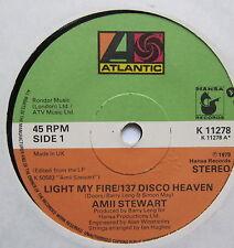 "AMII STEWART - Light My Fire - Excellent Condition 7"" Single Atlantic K 11278"