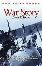 War Story (CASSELL MILITARY PAPERBACKS), Robinson, Derek | Paperback Book | Acce