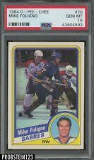 1984 O-Pee-Chee OPC Hockey #20 Mike Foligno Buffalo Sabres PSA 10 GEM MINT