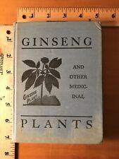 Ginseng And Other Medicinal Plants A R Harding 1936 Rare