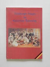 Habsburger Frauen im Kaisertum Österreich