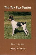 Toy Fox Terrier, Hopkins & Flamholtz, 1988, 1st serious book on the breed