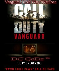 Call of Duty Vanguard / Cold War /WarZone Pawn Takes Pawn Animated Calling Card