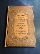 De Taeye Louis - Traité Général des Arts du Dessin - A Main Libre - B26