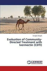 Evaluation of Community-directed Treatment With Ivermectin (cdti) by Obiageli Ez