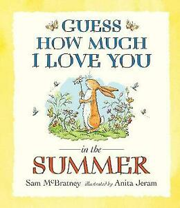 Guess How Much I Love You in the Summer By Sam McBratney NEW (Paperback) Book