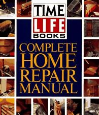 Complete Home Repair Manual by Time-Life Books