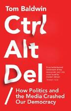 Ctrl Alt Del by Tom Baldwin (author)