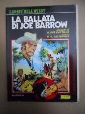 LA BALLATA DI JOE BARROW Disegni di A. Del Castillo ed. Eura 1982 [MZ1]