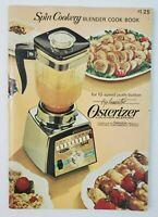 VTG 1968 Spin Cookery Osterizer Recipes Cookbook Blender 10-Speed Instructions