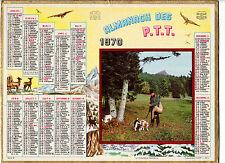 CALENDRIER, ALMANACH PTT - ANNEE 1970 - LE CHASSEUR HEUREUX
