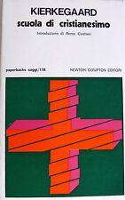 SÖREN KIERKEGAARD SCUOLA DI CRISTIANESIMO NEWTON COMPTON 1977