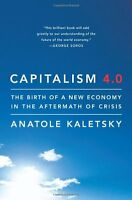 Capitalism 4.0: The Birth of a New Economy in the