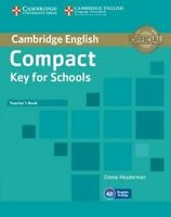 Compact Key for Schools Teacher's Book by Heyderman, Emma (Paperback book, 2013)