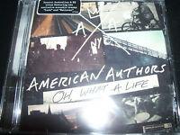 American Authors Oh What A Life (Australia Bonus Acoustic Tracks) CD - New