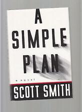 A SIMPLE PLAN-SCOTT SMITH-SIGNED-LIKE NEW RARE ORIGINAL 1993 1ST HB/J THRILLER