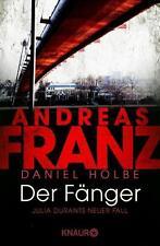 Der Fänger: Julia Durants neuer Fall von Andreas Franz, UNGELESEN