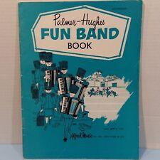 Palmer Hughes According Course Fun Band Book Tab Music Book Groups or Individual