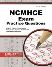 NCMHCE Exam Practice Questions : NCMHCE Practice Tests & Review for the Natio...