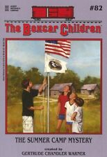 The Summer Camp Mystery (The Boxcar Children Mysteries) by Gertrude Chandler War