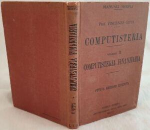 VINCENZO GITTI COMPUTISTERIA FINANZIARIA 1923 AMMINISTRAZIONE HOEPLI MANUALE