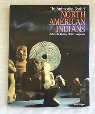 Smithsonian Book, North American Indians: Before Coming of Europeans Kopper HC