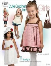 Cute Crochet for Girls: 8 Designs in Sizes 2 Toddler to 6 with Accessories Anni