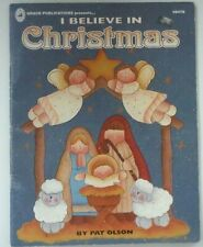 Tole Painting Book: I Believe in Christmas by: Pat Olson