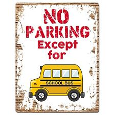 PP0950  NO PARKING Except for School Bus Chic Sign Home Restaurant  Decor Gift