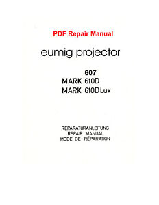 Eumig Projector Repair Manual (607, 610 D, 610 D Lux) PDF on CD-ROM