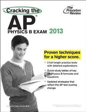 Cracking the AP Physics B Exam, 2013 Edition (College Test Preparation) by Prin