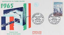 ENVELOPPE PREMIER JOUR - 9 x 16,5 cm - ANNEE 1965 - TUNNEL SOUS LE MONT-BLANC