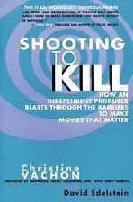 Shooting to Kill by Christine Vachon (1998, Paperback)
