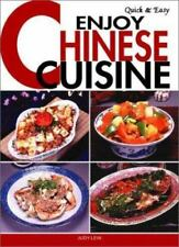 Quick & Easy Enjoy Chinese Cuisine (Quick & Easy Cookbooks Series)-ExLibrary