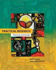 Practical Research : Planning and Design by Paul D. Leedy and Jeanne Ellis...
