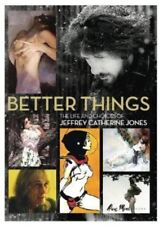 Better Things: The Life and Choices of Jeffrey Catherine Jones [New DVD]