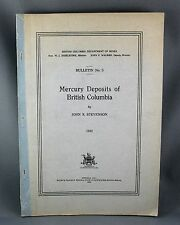 MERCURY DEPOSITS OF BRITISH COLUMBIA (1940) RARE!! by J.S. Stevenson, VG 1st ED.