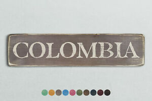 COLOMBIA Vintage Style Wooden Sign. Shabby Chic Retro Home Gift
