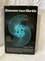 """Between Two Worlds"" Nandor Fodor 1964 Occult, Paranormal, Magic Spells"