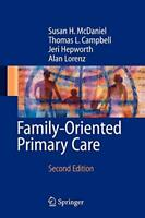 Family-Oriented Primary Care by McDaniel, PhD Susan H.