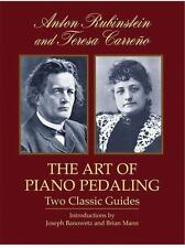 Dover Books on Music: The Art of Piano Pedaling : Two Classic Guides by...