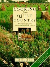 Cooking from Quilt Country : Hearty Recipes from Amish and Mennonite Kitchens by