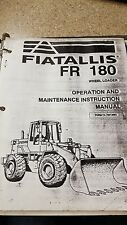Fiatallis FR 180 Wheel Loader Operation and Maintenance Instruction Manual